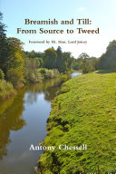 Breamish and Till: From Source to Tweed