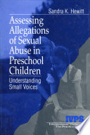 Assessing Allegations Of Sexual Abuse In Preschool Children Book PDF