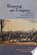 Raising an Empire