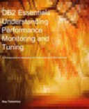 Db2 Essentials Understanding Performance Monitoring And Tuning