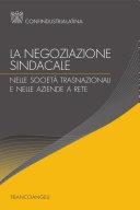 La negoziazione sindacale nelle società trasnazionali e nelle aziende a rete