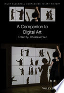Read Online A Companion to Digital Art For Free