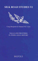 Walls And Frontiers In Inner Asian History