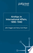 Airships in International Affairs 1890   1940