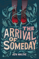 The Arrival of Someday Pdf/ePub eBook