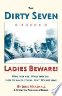 The Dirty Seven  Ladies Beware