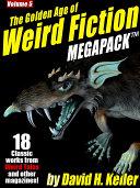 The Golden Age of Weird Fiction MEGAPACK TM, Vol. 5: David H. Keller [Pdf/ePub] eBook