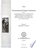 Final Environmental Impact Statement for a Geologic Repository for the Disposal of Spent Nuclear Fuel and High-level Radioactive Waste at Yucca Mountain, Nye County, Nevada: Appendixes A through O