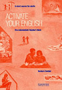 Activate Your English Pre intermediate Teacher s Book