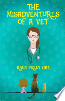The Misadventures of a Vet