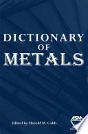 Dictionary of Metals