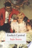 Read Online Emilio's Carnival (Senilità) For Free