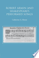 Robert Armin And Shakespeare S Performed Songs