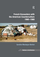 Pdf French Encounters with the American Counterculture 1960-1980 Telecharger