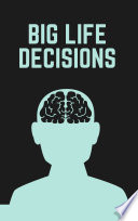 Mind Gym   A Guide To Making Your BIG LIFE DECISIONS