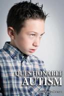 Questionable Autism
