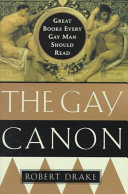 The Gay Canon: Great Books Every Gay Man Should Read