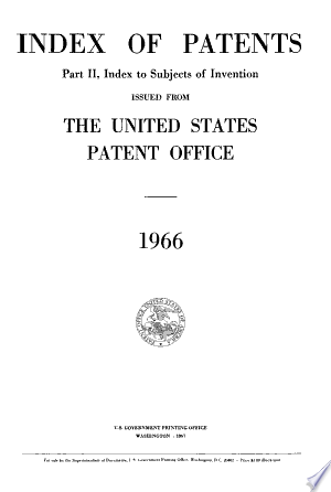Read Online Index of Patents Issued from the United States Patent Office Full Book