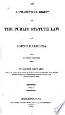 An Alphabetical Digest of the Public Statute Law of South-Carolina