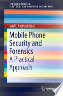 Mobile Phone Security and Forensics Book