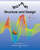 Wavelet Structure and Design