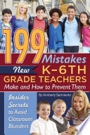 199 Mistakes New K   6th Grade Teachers Make and How to Prevent Them