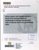 Intelligent Software Agents   Effective Integration of Renewable Energy Resources and Storage Into the California Grid
