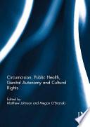 Circumcision  Public Health  Genital Autonomy and Cultural Rights Book