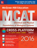 McGraw-Hill Education MCAT: Chemical and Physical Foundations of Biological Systems 2016, Cross-Platform Edition