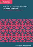 Books - New Higher Education Reform And Development: The Case Of Kazakhstan | ISBN 9781108414074
