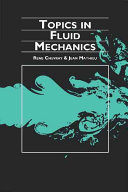 Topics in Fluid Mechanics