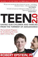 """Teen 2.0: Saving Our Children and Families from the Torment of Adolescence"" by Robert Epstein"