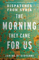 The Morning They Came For Us: Dispatches from Syria Pdf/ePub eBook