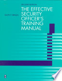 Effective Security Officer's Training Manual