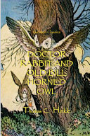 DOCTOR RABBIT AND OLD BILL HORNED OWL [Pdf/ePub] eBook