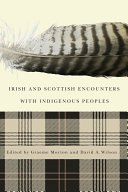 Irish and Scottish Encounters with Indigenous Peoples