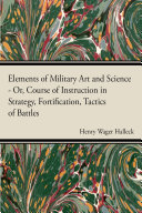 Elements Of Military Art And Science Pdf/ePub eBook
