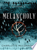 Melancholy  Episode 2