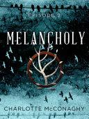 Melancholy: Episode 2 Pdf/ePub eBook