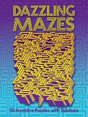 Dazzling Mazes