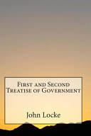 First and Second Treatise of Government Book