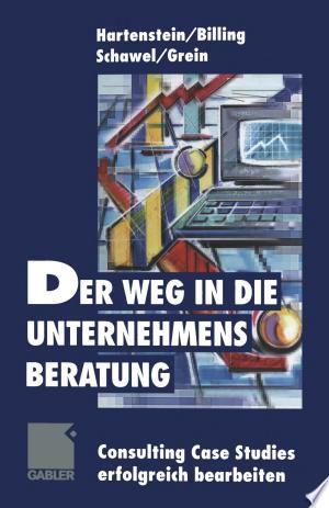 Download Der Weg in die Unternehmensberatung Free Books - E-BOOK ONLINE