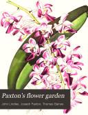Paxton s Flower Garden
