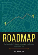 link to Roadmap : the law student's guide to meaningful employment in the TCC library catalog