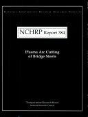 Plasma Arc Cutting of Bridge Steels
