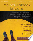 The OCD Workbook for Teens Book