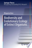Biodiversity and Evolutionary Ecology of Extinct Organisms Book