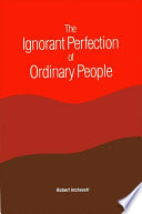 Ignorant Perfection of Ordinary People  The