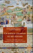 Un espace colonial et ses avatars ebook