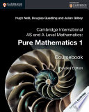 Books - Cambridge International Advanced Level Mathematics Pure Mathematics 1 | ISBN 9781316600207